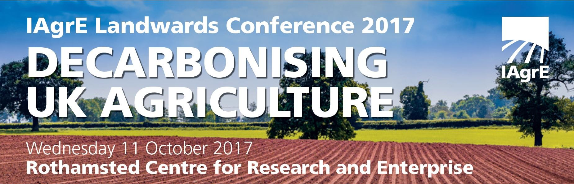 IAgrE Conference 2017 - Decarbonising UK Agriculture